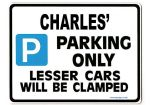 CHARLES' Personalised Gift |Unique Present for Him | Parking Sign - Size Large - Metal faced